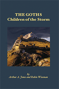 The Goths : Children of the Storm, by Arthur A. Jones and Robin Wiseman